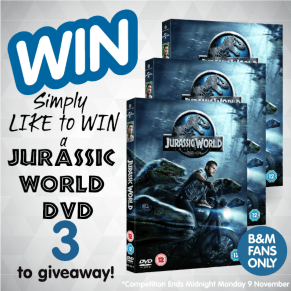 B&M BIG Giveaway - 3 Jurassic World DVDs to Giveaway