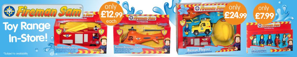 Save on Fireman Sam at B&M.