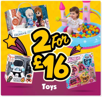2 for £16 Toys