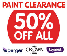 Hurry, 50% off All Crown, Berger and Leyland Paints at B&M.