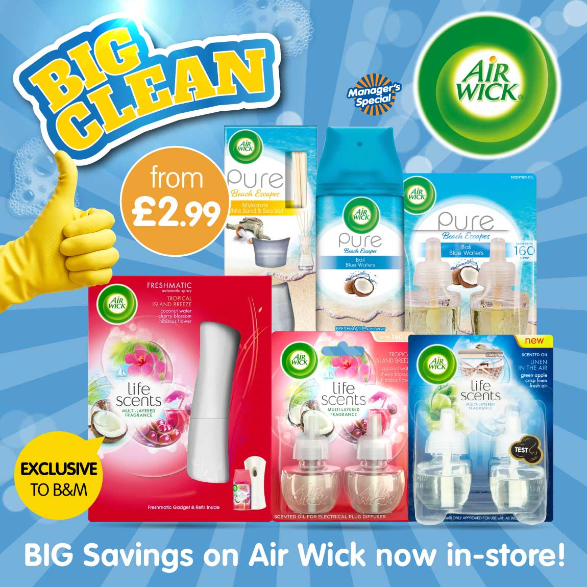 Save on Air Wick in the Big Clean at B&M.