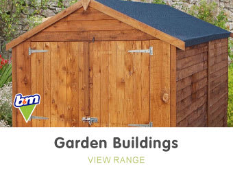 Save on Garden Buildings at B&M.
