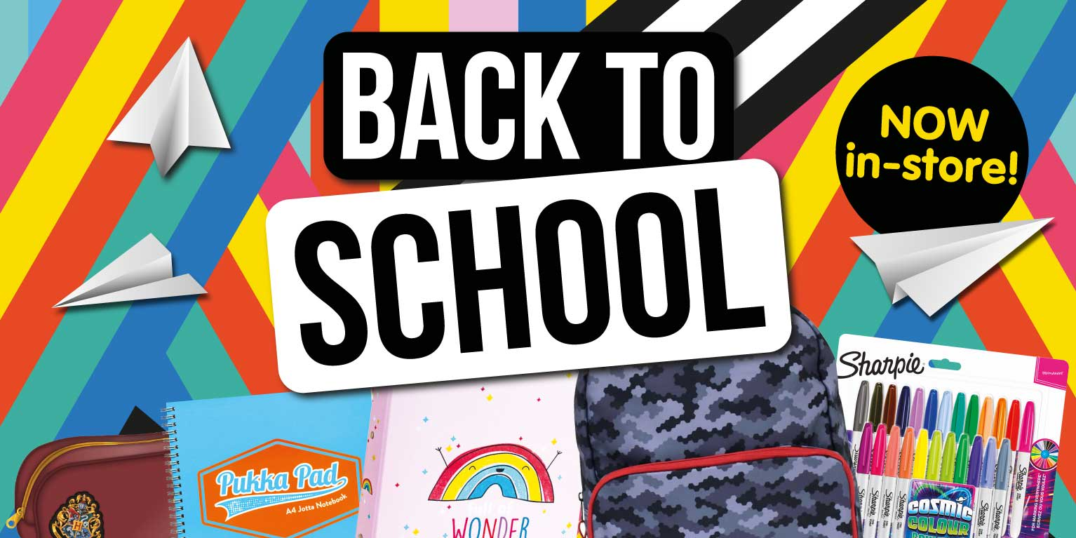 Back to school now in store at B&M.