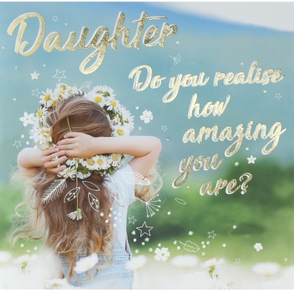 301168--daughter-card-how-amazing-you-are