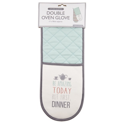 306501-Modern-Double-Oven-Glove---be-amazing-today-but-first-dinner-21