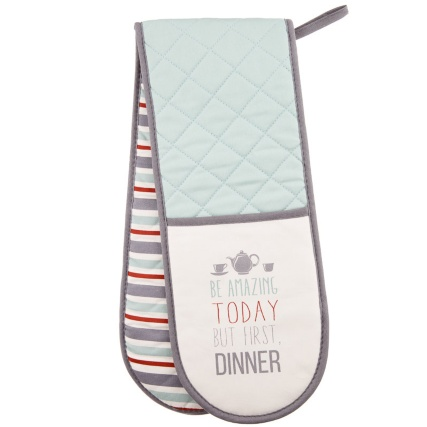 306501-Modern-Double-Oven-Glove---be-amazing-today-but-first-dinner1