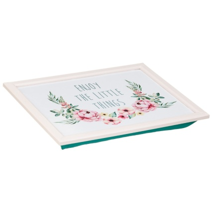 320158-cushioned-lap-tray-enjoy-the-little-things-2
