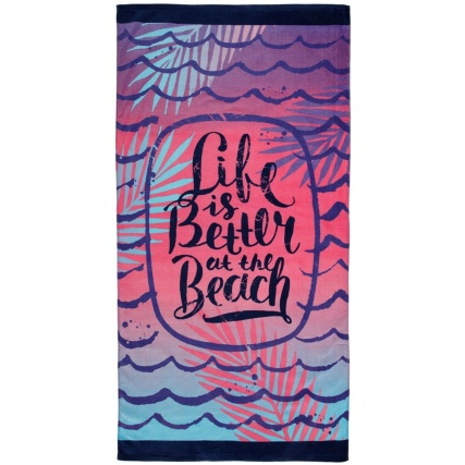 321665-Printed-Fashion-Beach-Towel-75x150cm-Life-is-Better-at-the-Beach