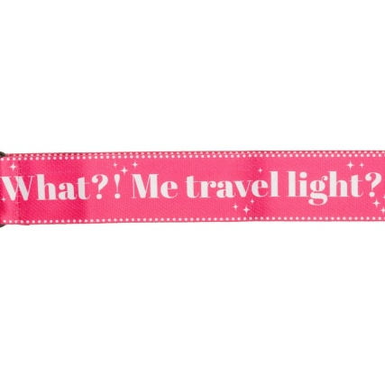 332733-printed-luggage-strap-what-me-travel-light-2