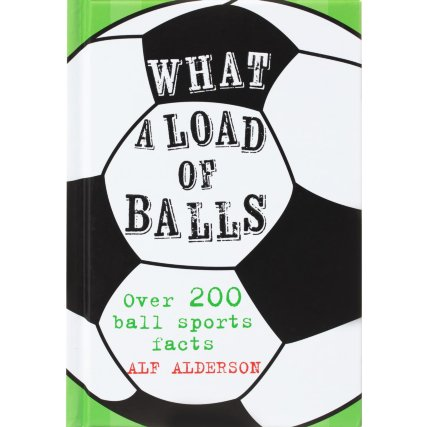 348096-what-a-load-of-balls-football-book.jpg