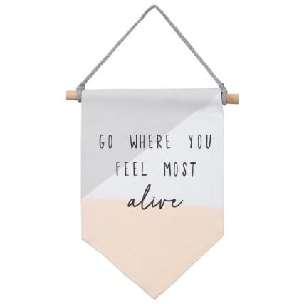 349947-flag-hanging-plaque-go-where-you-feel-most-alive-2.jpg