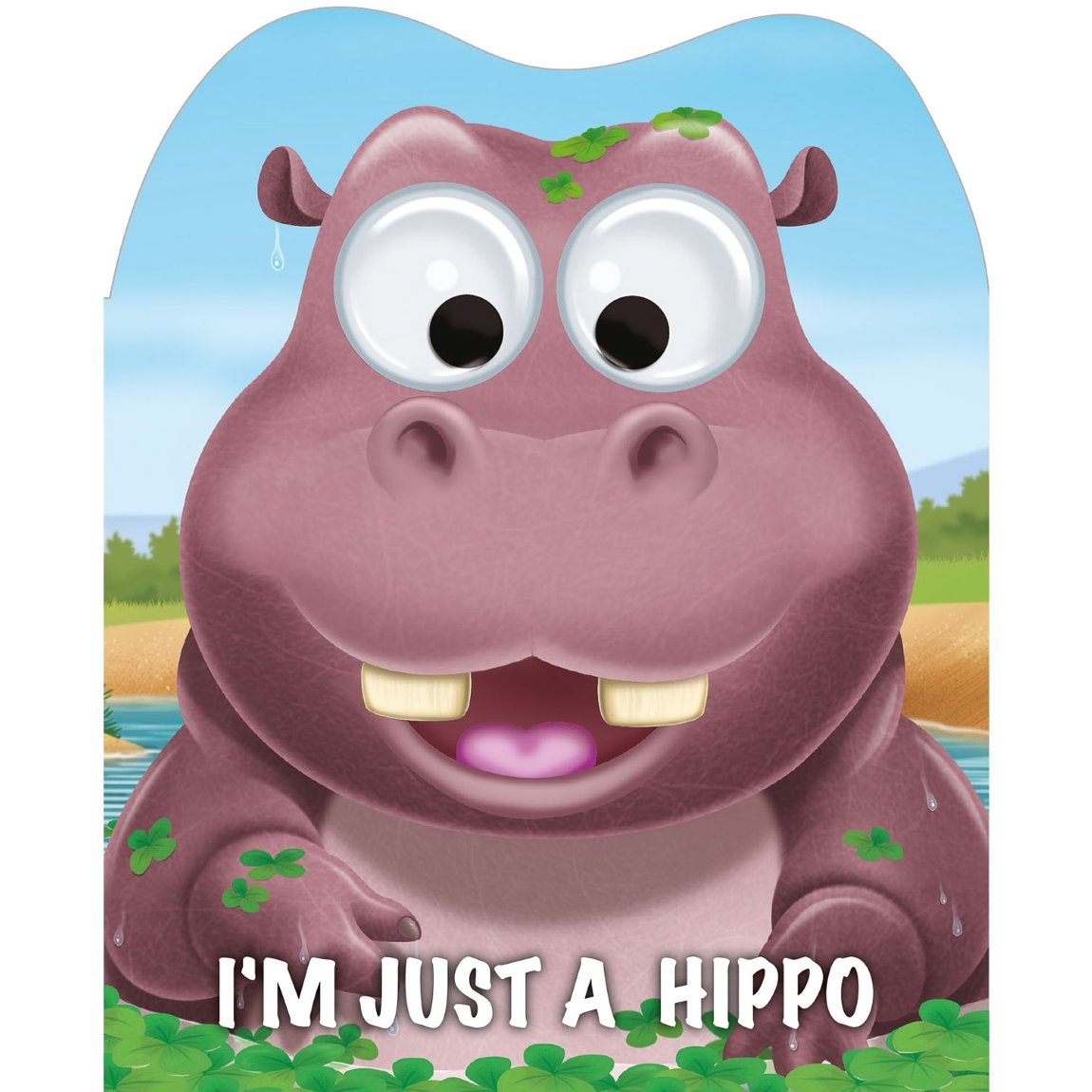 Googley Eyes Board Book - I'm Just a Hippo