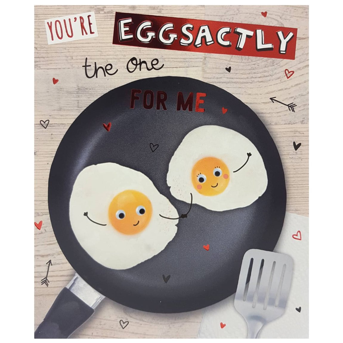 Eggsactly the One for Me - Valentine's Day Card