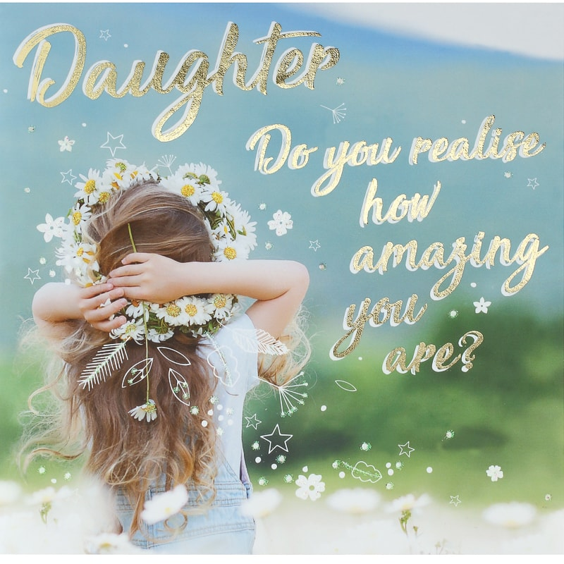 301168 Daughter Card How Amazing You Are