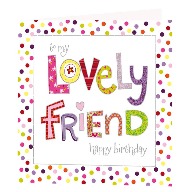 Lovely Friend Birthday Card