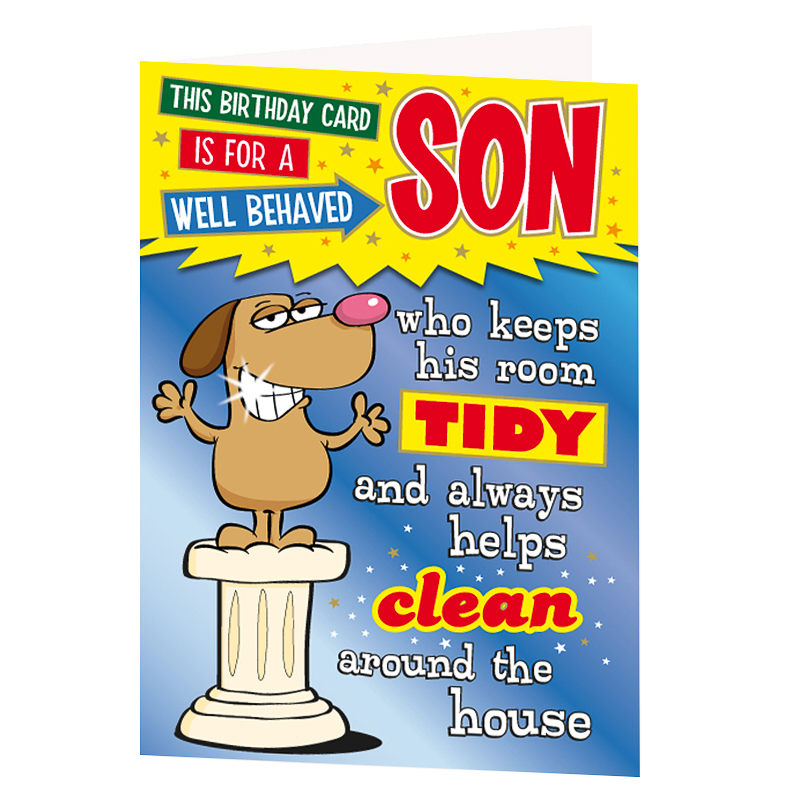 Well Behaved Son Birthday Card