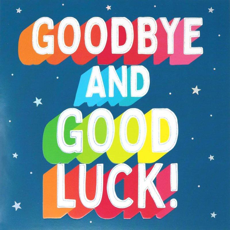 goodbye  good luck  greetings card  cards  bm