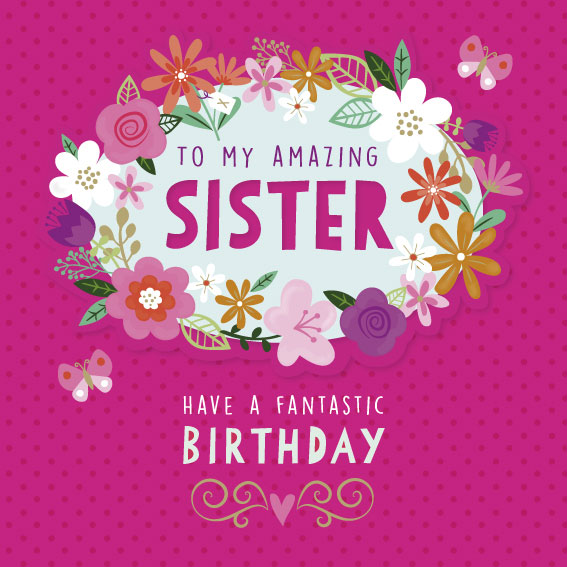 To My Amazing Sister Birthday Card