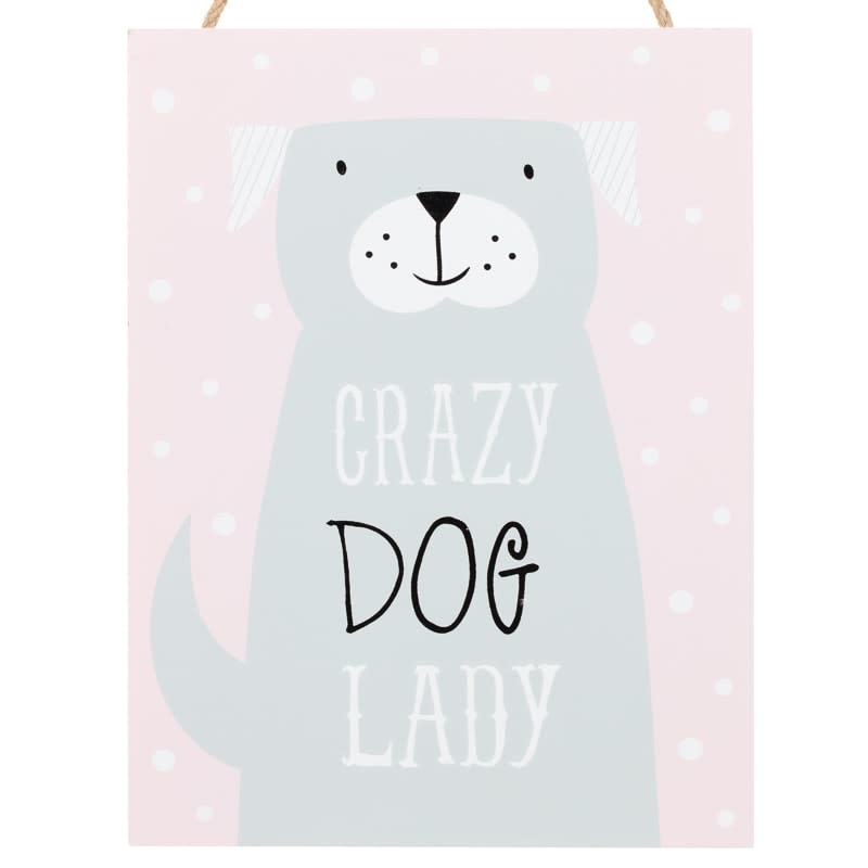 Dog Hanging Plaque - Crazy Dog Lady