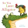 289400-See-You-Later-Alligator-9781784452889