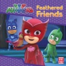 345648-pj-masks-featherd-friends-book