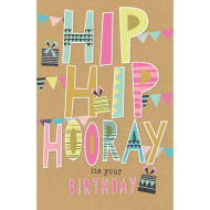 Hip Hip Hooray It's Your Brithday - Birthday Card