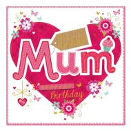 Mum - With Love on Your Birthday - Birthday Card