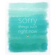 Sorry Things Suck Right Now - MIND Charity Card