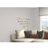 Glitter Wall Sticker - Always Be Sure To Sparkle - Gold