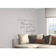 Glitter Wall Sticker - It's the Little Moments that Make Life Beautiful - Silver