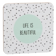 Stylish Coasters 4pk - Life is Beautiful