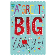Thank You Teacher Card - Great Big Thank You