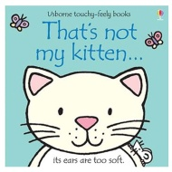 Touchy Feely Book - That's Not My Kitten