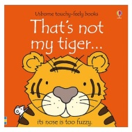 Touchy Feely Book - That's Not My Tiger