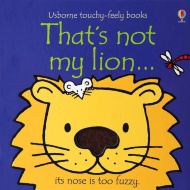 Touchy Feely Book - That's Not My Lion