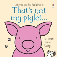 Usborne Touchy Feely Book - That's Not My Piglet