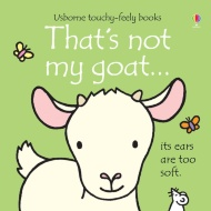 Touchy Feely Book - That's Not My Goat