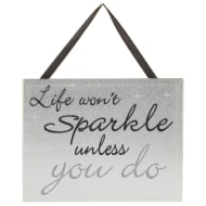 Sparkle Mirror Plaque - Life Won't Sparkle Unless You Do