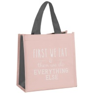 Slogan Lunch Bag - First We Eat
