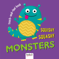 Touch & Feel Book - Squishy Squashy Monsters