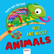 Touch & Feel Book - Wild & Wacky Animals