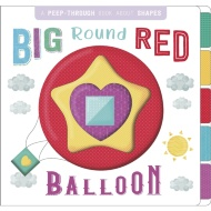 Peep Through Book - Big Round Red Balloon