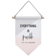 Flag Hanging Plaque - Everything is Possible