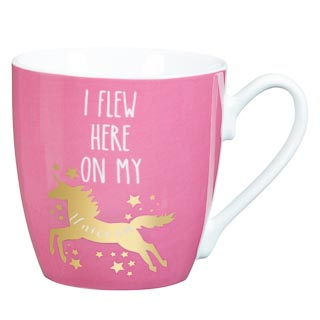 Unicorn Mug - I Flew Here on my Unicorn