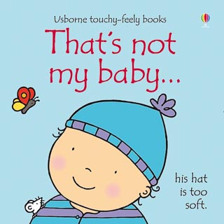 Usborne Touchy Feely Book - That's Not My Baby Boy