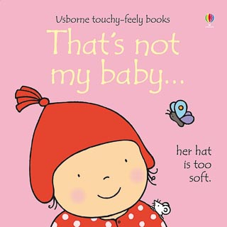 Usborne Touchy Feely Book - That's Not My Baby Girl
