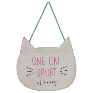 Cat Hanging Plaque - One Cat Short of Crazy