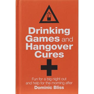 Drinking Games & Hangover Cures Book