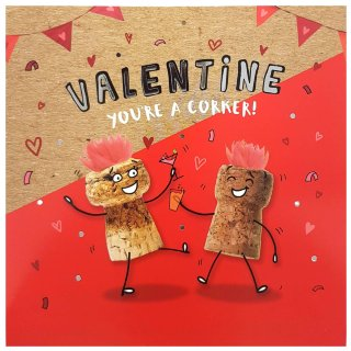 You're a Corker - Valentine's Day Card