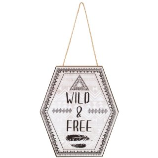 Hexagon Hanging Plaque - Wild & Free